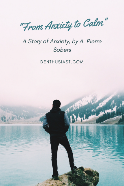 A Story of Anxiety, by A. Pierre Sobers